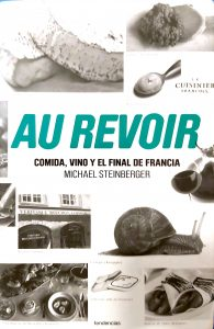 Libro-Au-Revoir-Comida-Vino-Final-de-Francia-Michael-Steinberger